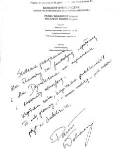Wpis do księgi gości koncertu symfonicznego 27 stycznia 2012 roku Pawła Wakarecy – pianisty, solisty koncertu.