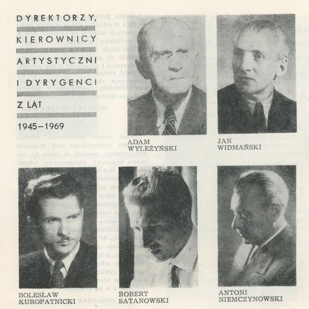 Pierwsi Dyrektorzy Filharmonii, Adam Wyleżyński, Jan Widmański, Bolesław Kuropatnicki, Robert Satanowski, Antonii Niemczykowski