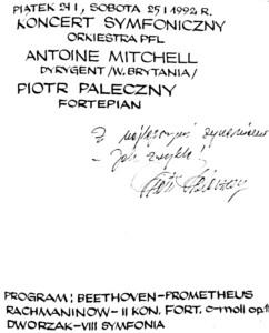 Wpis do księgi gości koncertu symfonicznego 24 i 25 stycznia 1992 roku Piotra Palecznego – pianisty, solisty koncertu.