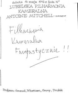 Wpis do księgi gości koncertu kameralnego 16 maja 1992 roku Antoine Mitchella – dyrygenta koncertu.