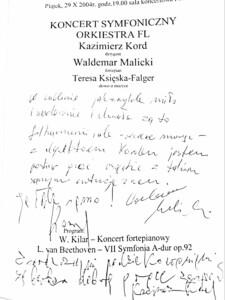 Wpis do księgi gości koncertu symfonicznego 29 października 2004 roku Waldemara Malickiego – pianisty, solisty koncertu oraz Kazimierza Korda – dyrygenta koncertu.