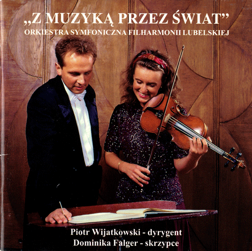 okłądka płyty z muzyką przez świat, przedstawia Piotra wijatkowskiego i Dominikę Falger