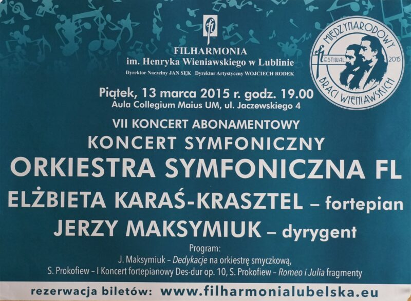 13.03.2015 Festiwal Braci Wieniawskich – Koncert symfoniczny