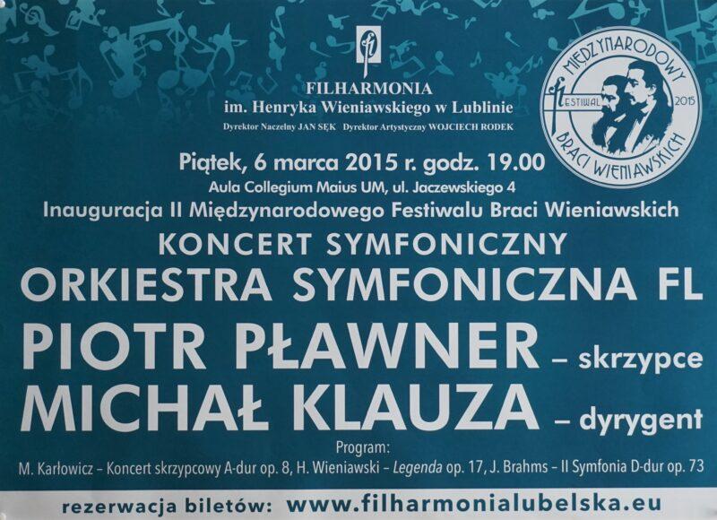 6.03.2015 Festiwal Braci Wieniawskich – Koncert symfoniczny