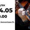 Konccert symfoniczny, piątek 14 maja godzina 19 sala kocnertowa filharmonii
