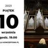 data koncerty. 10.09.21 mistrzowski kurs organowy