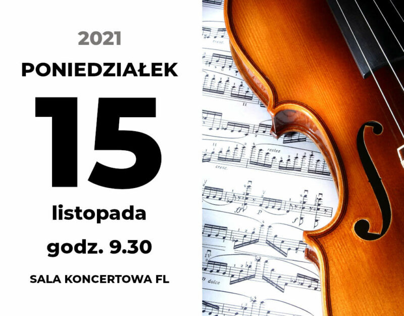 """Akademia Muzyki i Plastyki. """"Henryk Wieniawski – poeta skrzypiec"""""""